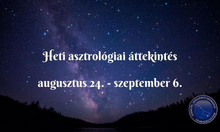 Heti asztrológiai áttekintés: augusztus 24. – szeptember 6.